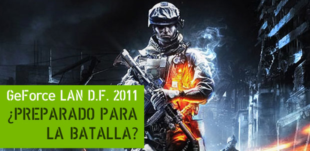 Participa en la GeForce LAN DF 2011