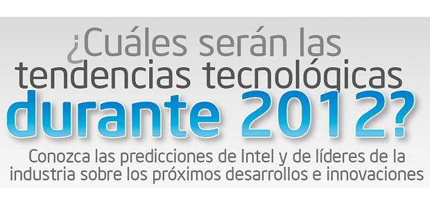 Intel: tendencias tecnológicas durante 2012