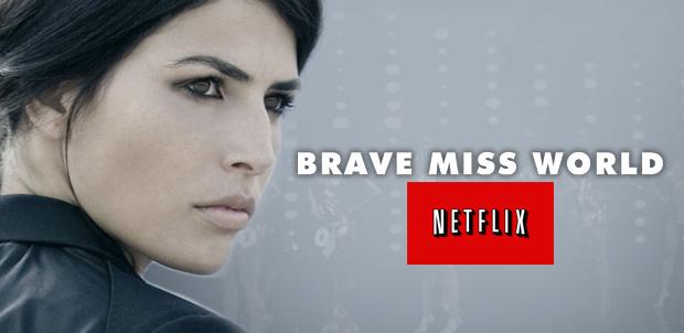 Brave Miss World se estrenará en Netflix