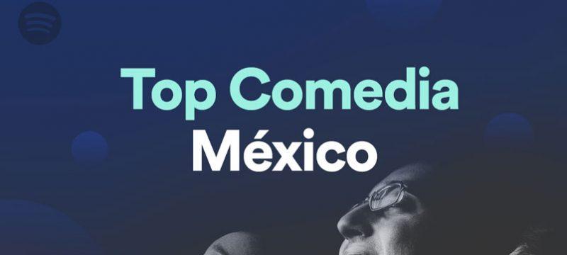 Top Comedy Spotify Mexico