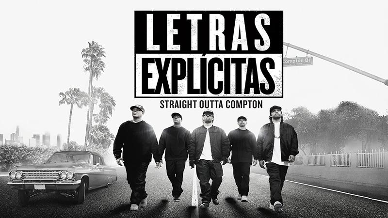 LETRAS EXPLÍCITAS STRAIGHT OUTTA COMPTON