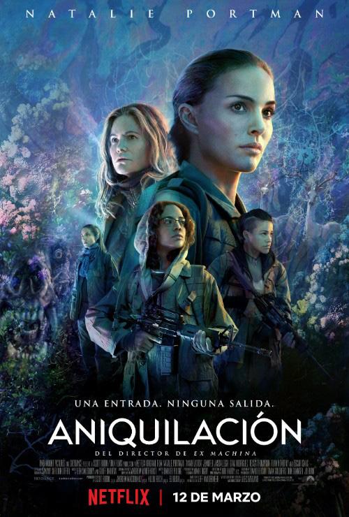 Aniquilacion Netflix marzo 2018 poster