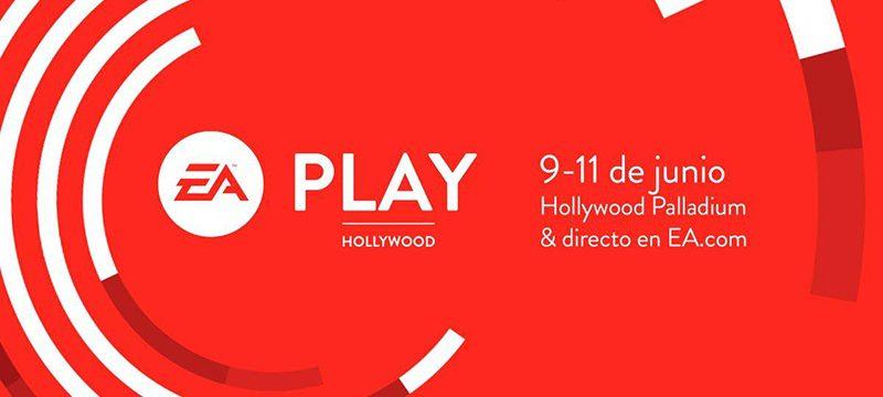 EA Play 2018 Hollywood fecha