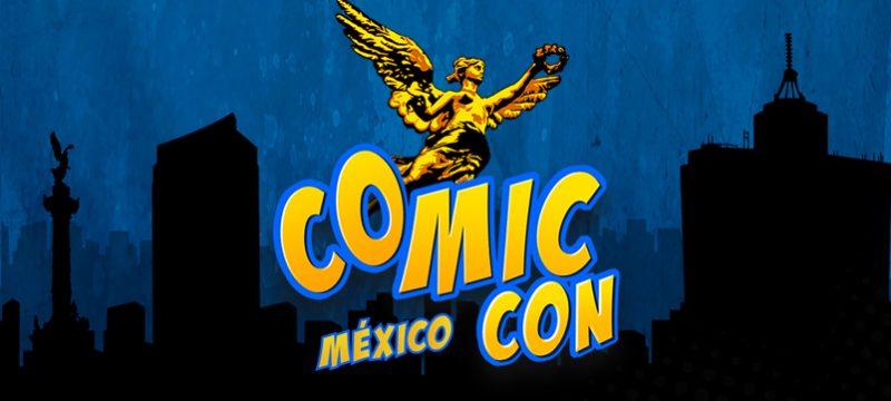 Comic Con Mexico 2019