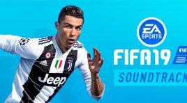 EA Sports FIFA 19 con el mejor soundtrack para las retas