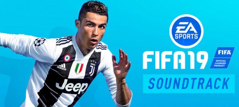 EA FIFA 19 soundtrack
