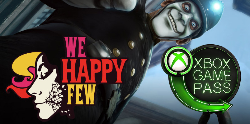 Xbox Game Pass We Happy Few
