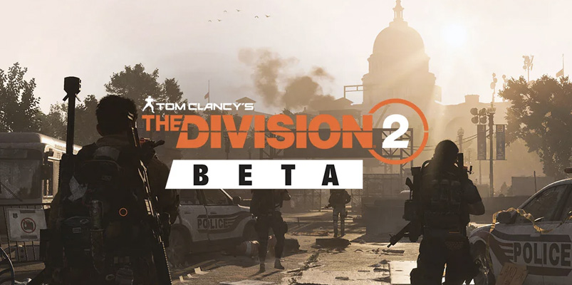 La beta abierta de Tom Clancy's The Division 2 ya está corriendo