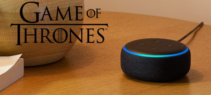 Alexa Game of Thrones