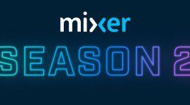 Mixer se mejora para ofrecer la mejor experiencia de streaming
