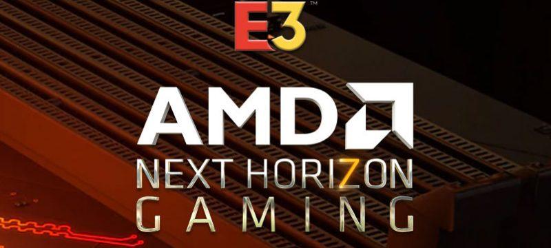 AMD Next Horizon Gaming E3 2019