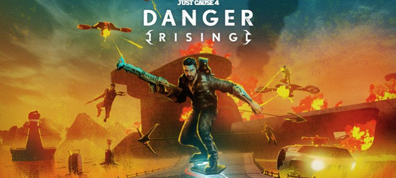 Danger Rising Just Cause 4