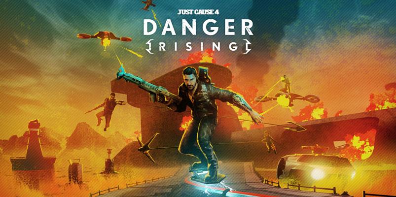 Danger Rising, el nuevo DLC para Just Cause 4 llega el 29 de agosto