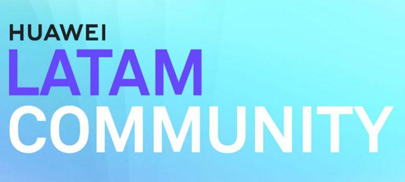 Huawei LATAM Community