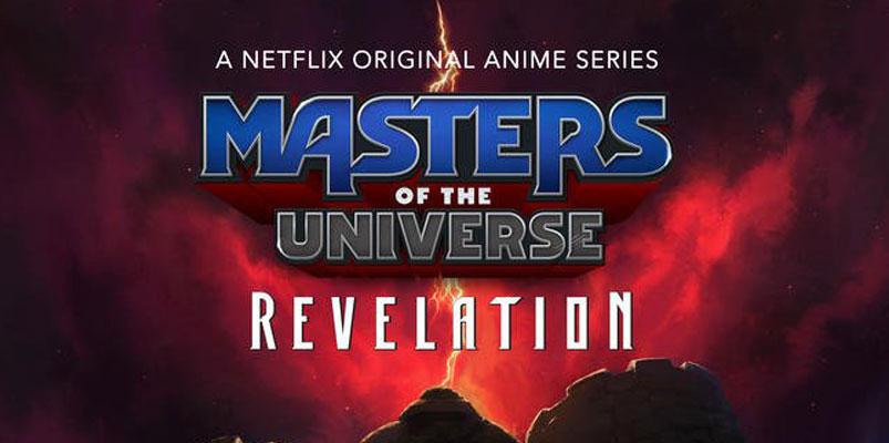 Nueva serie de He-Man, Masters of the Universe: Revelation, en Netflix