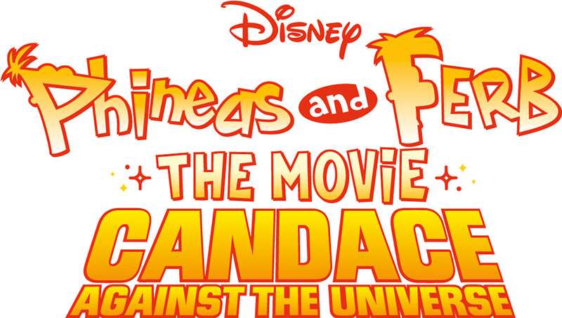 Phineas and Ferb The Movie Candance Against The Universe