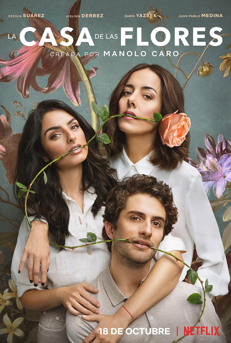 La Casa de las Flores Poster