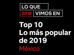 Netflix Mexico popular 2019