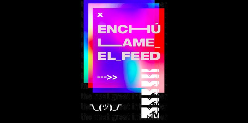 Enchúlame el Feed; lo nuevo de MTV para Instagram TV