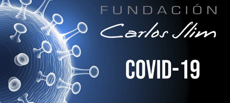 Fundacion Carlos Slim COVID-19