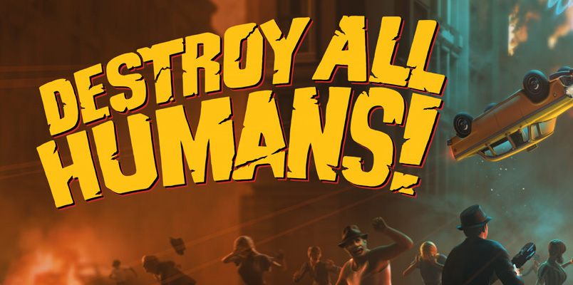 Destroy all Humans Games with Gold