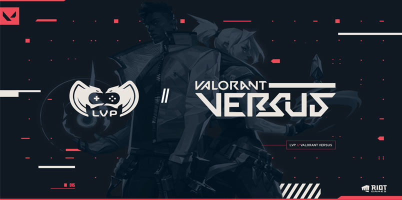 Los VALORANT Versus de Riot Games apoyados por LVP