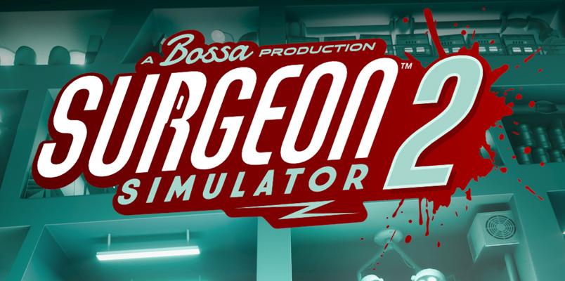 Surgeon Simulator 2 y el modo Creación Bossa llegarán en agosto