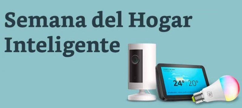 Amazon Semana del hogar inteligente