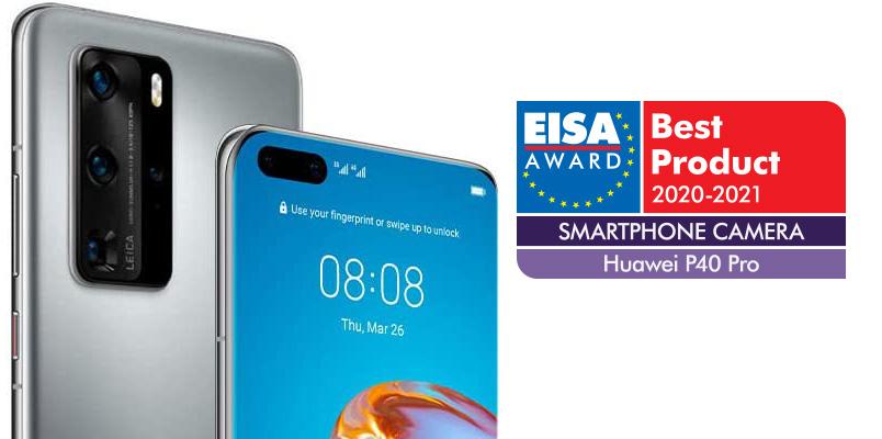 EISA: Huawei P40 Pro con la Mejor cámara de Smartphone