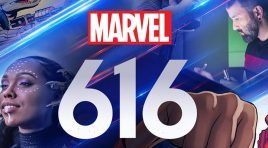Primer adelanto de Marvel 616 que se estrenará en Disney+