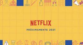Estas son las producciones mexicanas que llegarán a Netflix en 2021