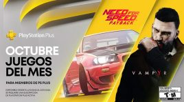 Need for Speed: Payback y Vampyr van para PlayStation Plus