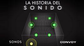 Convoy Network y Sonos presentan La Historia del Sonido