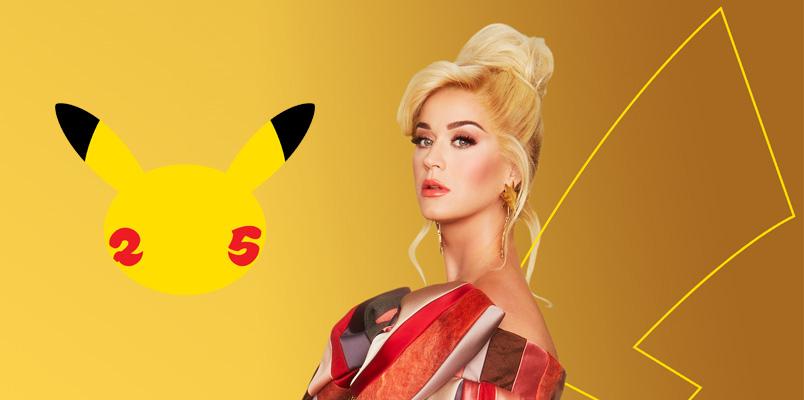 Junto a Katy Perry inicia la celebración del 25 aniversario de Pokémon