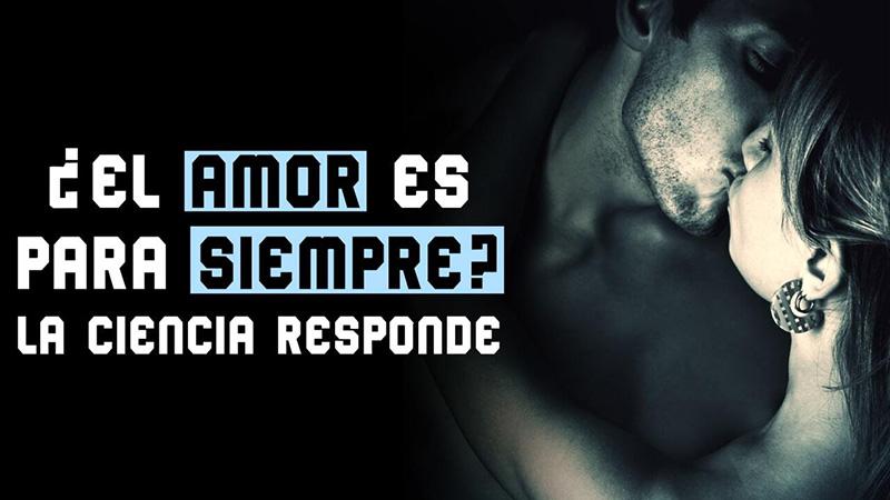 EL-AMOR-ES-PARA-SIEMPRE-…LA-CIENCIA-RESPONDE