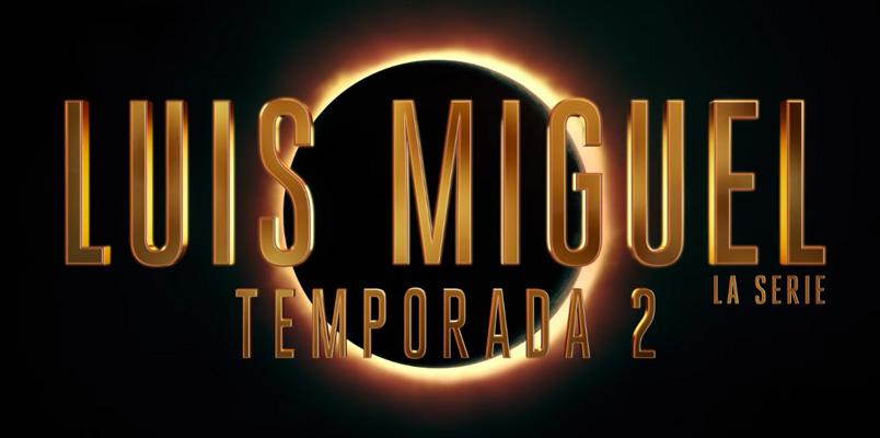Luis Miguel, La serie, estrenará segunda temporada en abril 2021