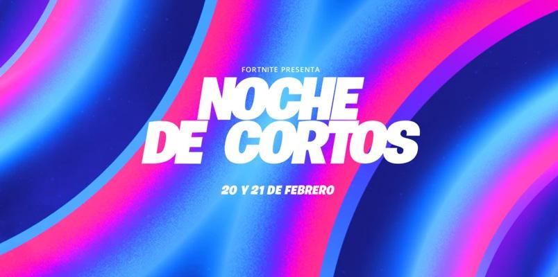 """No te pierdas el Festival de Cine """"Noche de Cortos"""" en Fortnite"""