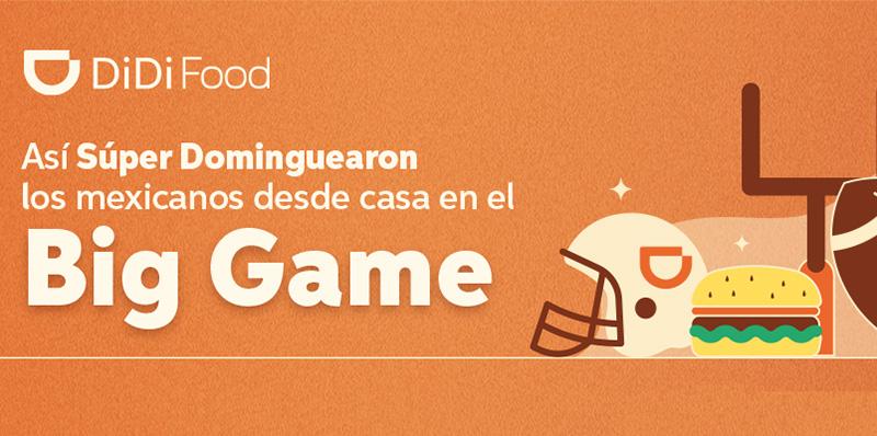 Así vivió DiDi Food la intensidad del Super Bowl LV en México