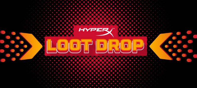 HyperX Loot Drop