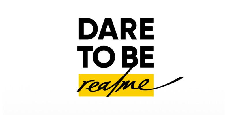 realme Dare to be