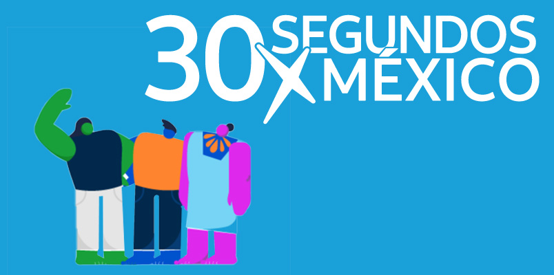 30 segundos por México