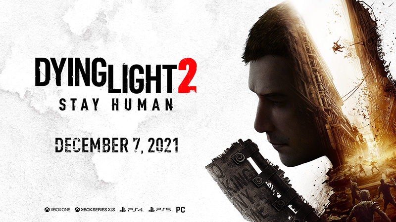 Dying Light 2 Stay Human Techland fecha