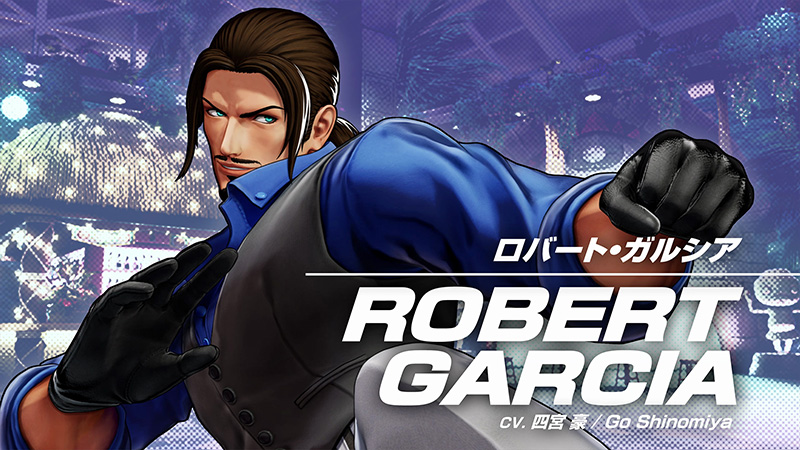 ROBERT GARCIA The King of Fighters XV