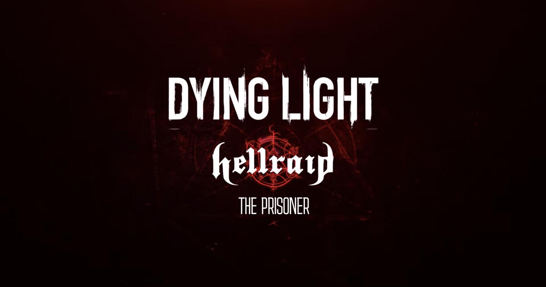 Dying Light Hellraid The Prisoner logo
