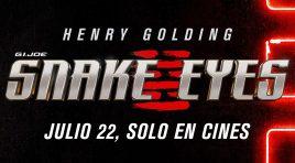 G.I. Joe: Snake Eyes estrena nuevo tráiler y póster; llega en julio