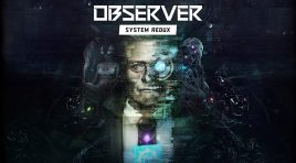 Observer: System Redux disponible para Xbox Series S|X y PS5