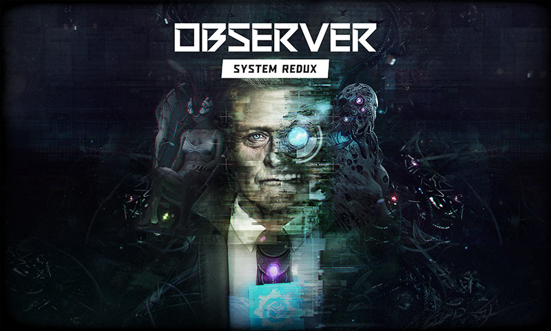 Observer: System Redux disponible para Xbox Series S X y PS5