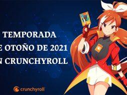 Crunchyroll temporada de otono 2021