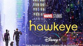 Checa el primer tráiler y póster de Hawkeye la nueva serie de Disney+